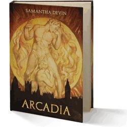 Arcadia: Una Tragedia Moderna